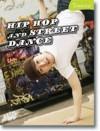 Hip Hop And Street Dance - Jane Bingham, Nikki Gamble, Andrew Solway, Tamsin Fitzgerald