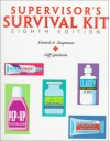 Supervisor's Survival Kit: Your First Step Into Management - Elwood N. Chapman, Cliff Goodwin