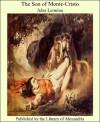 The Son of Monte-Cristo - Jules Lermina