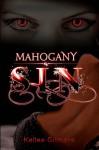 Mahogany Sin - Kellee Gilmore