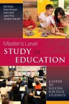 Masters Level Study in Education: A Guide to Success PGCE Students - Neil Denby, Helen Swift, Jonathan Glazzard, Robert Butroyd, Jayne Price