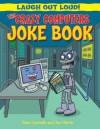 The Crazy Computers Joke Book - Sean Connolly