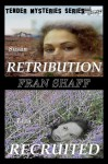 Retribution, Recruited (Tender Mysteries Series, #s 3 and 4) - Fran Shaff