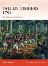 Fallen Timbers 1794: The US Army's first victory - John Winkler, Peter Dennis