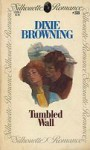 Tumbled Wall (Silhouette Romance, #38) - Dixie Browning