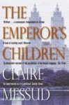 The Emperor's Children - Claire Messud