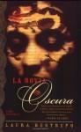 Novia Oscura, La - Laura Restrepo
