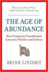 The Age of Abundance - Brink Lindsey