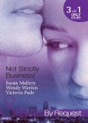 Not Strictly Business! (Mills & Boon By Request): Prodigal Son / The Boss and Miss Baxter / The Baby Deal - Susan Mallery, Wendy Warren, Victoria Pade