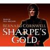Sharpe's Gold (Sharpe, #9) - Paul McGann, Bernard Cornwell