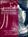 American Democracy: Representation, Participation, and the Future of the Republic - Anthony J. Eksterowicz, Paul C. Cline, Scott J. Hammond
