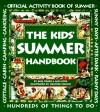 The Kids' Summer Handbook - Ann Love, Ann Love, Heather Collins
