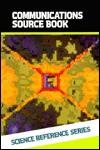 Communications Source Book - Sybil P. Parker