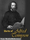 Works of Alfred Lord Tennyson: Idylls of The King, The Lady Clare, Enoch Arden, In Memoriam, Becket, The Foresters: Robin Hood and Maid Marian, Queen Mary ... Lyrical, Suppressed Poems & more (mobi) - Alfred Tennyson