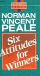 Six Attitudes for Winners (Pocket Guides) - Norman Vincent Peale