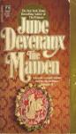 The Maiden (Montgomery Saga , Prequel #2) - Jude Deveraux
