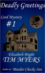 Deadly Greetings (Cardmaking Mysteries #2) - Tim Myers, Elizabeth Bright