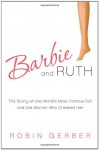 Barbie and Ruth - Robin Gerber