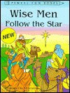 Wise Men Follow The Star (Pencil Fun Books) - Ed Letwenko, Magic Pictures Publishing