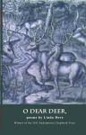 O Dear Deer, - Linda Dove, Evan J. Peterson