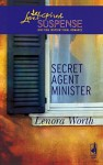 Secret Agent Minister - Lenora Worth