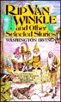 Rip Van Winkle and Other Selected Stories - Washington Irving