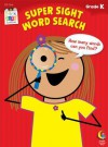 Super Sight Word Search, Grade K - Creative Teaching Press