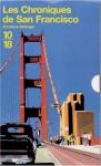 Les Chroniques de San Francisco - Armistead Maupin