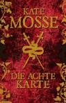 Die achte Karte - Kate Mosse, Ulrike Wasel, Klaus Timmermann