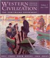 Western Civilization: The Continuing Experiment, Volume 2: Since 1560 - Thomas F.X. Noble, Barry S. Strauss, Duane J. Osheim, Kristen B. Neuschel, William B. Cohen