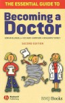 The Essential Guide to Becoming a Doctor - Adrian Blundell, Richard Harrison