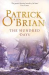 The Hundred Days: Aubrey/Maturin series, book 19 - Patrick O'Brian