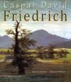 Caspar David Friedrich: 75+ Romantic Paintings - Romanticism - Denise Ankele, Daniel Ankele, Caspar David Friedrich