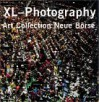 XL-Photography: Art Collection Neue Borse - Jean-Christophe Ammann, Nobuyoshi Araki