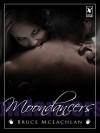 Moondancers - Bruce Mclachlan