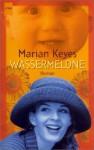 Wassermelone - Marian Keyes