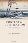 Content and Justification: Philosophical Papers - Paul Boghossian