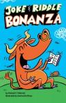 Joke & Riddle Bonanza - Michael J. Pellowski, Sanford Hoffman
