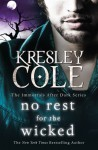 No Rest for the Wicked (Immortals After Dark, #2) - Kresley Cole