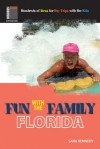 Fun with the Family: Florida - Stephen Morrill, Chelle Walton, Adele Woodyard, Sara Kennedy