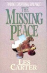 The missing peace - Les Carter