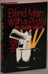 Blind Man with a Pistol - Chester Himes