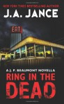Ring in the Dead: A J. P. Beaumont Novella - J.A. Jance