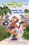 Monkey See, Monkey Zoo - Erin Soderberg, Erin Soderberg, Guy Francis