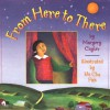 From Here to There - Margery Cuyler, Yu Cha Pak