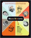 Mass Historia: 365 Days of Historical Facts and (Mostly) Fictions - Chris Regan