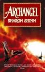 Archangel (Samaria, #1) - Sharon Shinn