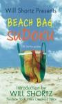 Will Shortz Presents Beach Bag Sudoku: 150 Fast, Fun Puzzles - Will Shortz