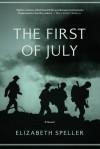The First of July - Elizabeth Speller