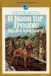 A Nose For Trouble - Jim Kjelgaard